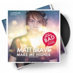 Matt Brave - Make Me Higher